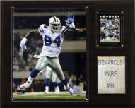 "Dallas Cowboys DeMarcus Ware 12 x 15"" Player Plaque"