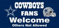Dallas Cowboys Fans Welcome Wood Sign