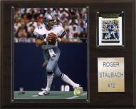 "Dallas Cowboys Roger Staubach 12 x 15"" Player Plaque"