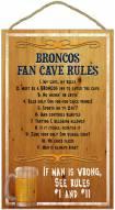 Denver Broncos Fan Cave Rules Wood Sign