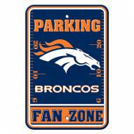 Denver Broncos Fan Zone Parking Sign