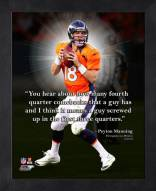 Denver Broncos Peyton Manning Framed Pro Quote