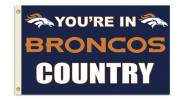 "Denver Broncos ""You're In Broncos Country"" Flag"