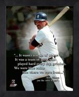 Detroit Tigers Kirk Gibson Framed Pro Quote