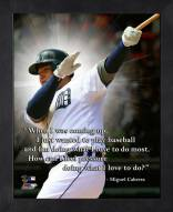 Detroit Tigers Miguel Cabrera Framed Pro Quote