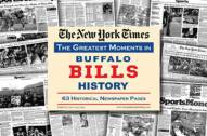 Greatest Moments in Buffalo Bills History Newspaper