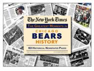 Greatest Moments in Chicago Bears History Newspaper