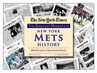 Greatest Moments in New York Mets History Newspaper