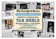 Greatest Moments in North Carolina Tar Heels History Newspaper