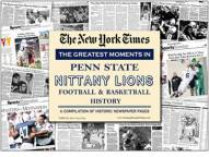 Greatest Moments in Penn State Nittany Lions History Newspaper