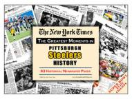 Greatest Moments in Pittsburgh Steelers History Newspaper