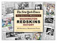 Greatest Moments in Washington Redskins History Newspaper