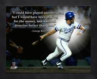 Kansas City Royals George Brett Framed Pro Quote