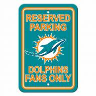 Miami Dolphins Reserved Parking Sign