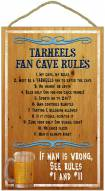 North Carolina Tar Heels Fan Cave Rules Wood Sign