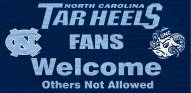 North Carolina Tar Heels Fans Welcome Wood Sign