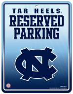 North Carolina Tar Heels Metal Parking Sign
