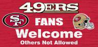 San Francisco 49ers Fans Welcome Wood Sign