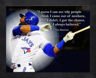 Toronto Blue Jays Jose Bautista Framed Pro Quote