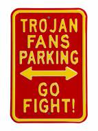 USC Trojans Go Fight Parking Sign